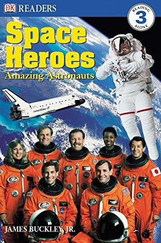 00ec723e29a0 Space Heroes  Amazing Astronauts (DK Readers)... by James Buckley Jr.
