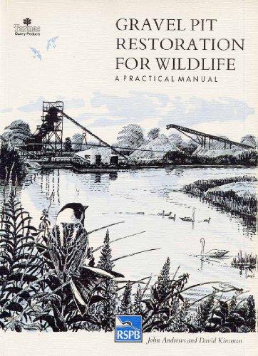 Gravel Pit Restoration for Wildlife: A Practical Manual