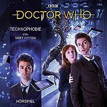 Technophobie (Doctor Who Hörspiele: Der 10. Doktor) Hörspiel von Matt Fitton Gesprochen von: Axel Malzacher