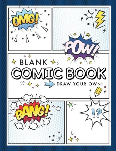 Journal Blank Book - Blank Comic Book (Draw Your Own Comics): A Large Notebook and Sketchbook for Kids and Adults to Draw Comics and Journal