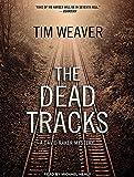 The Dead Tracks (David Raker Mystery)
