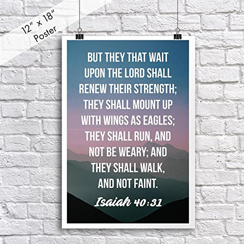 Christian Poster Bible Verse Isaiah 40:31 Mountain Sunrise | 18-Inches By 12-Inches | Motivational Inspirational Educational Religious | Premium 100lb Gloss Poster Paper | JSC654