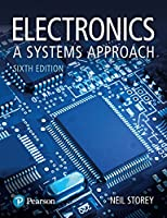 Electronics: A Systems Approach, 6th Edition Front Cover
