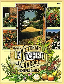 The Victorian Kitchen Garden: Amazon.co.uk: Jennifer