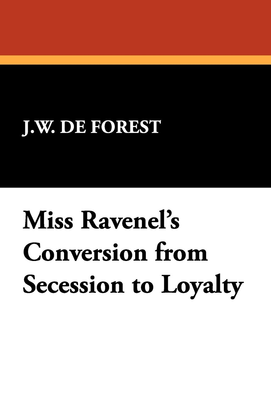 Download Miss Ravenel's Conversion from Secession to Loyalty PDF