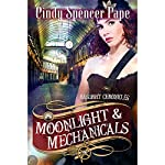 Moonlight & Mechanicals | Cindy Spencer Pape