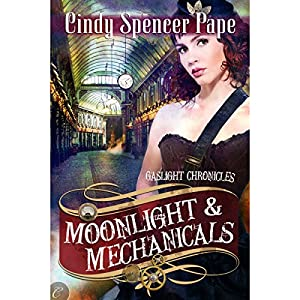 Moonlight & Mechanicals Audiobook