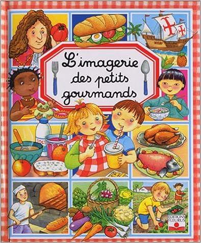 Cover: Émilie Beaumont L'imagerie des petits gourmands