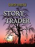 Story Trader: Return to Goat Junction- Book 1