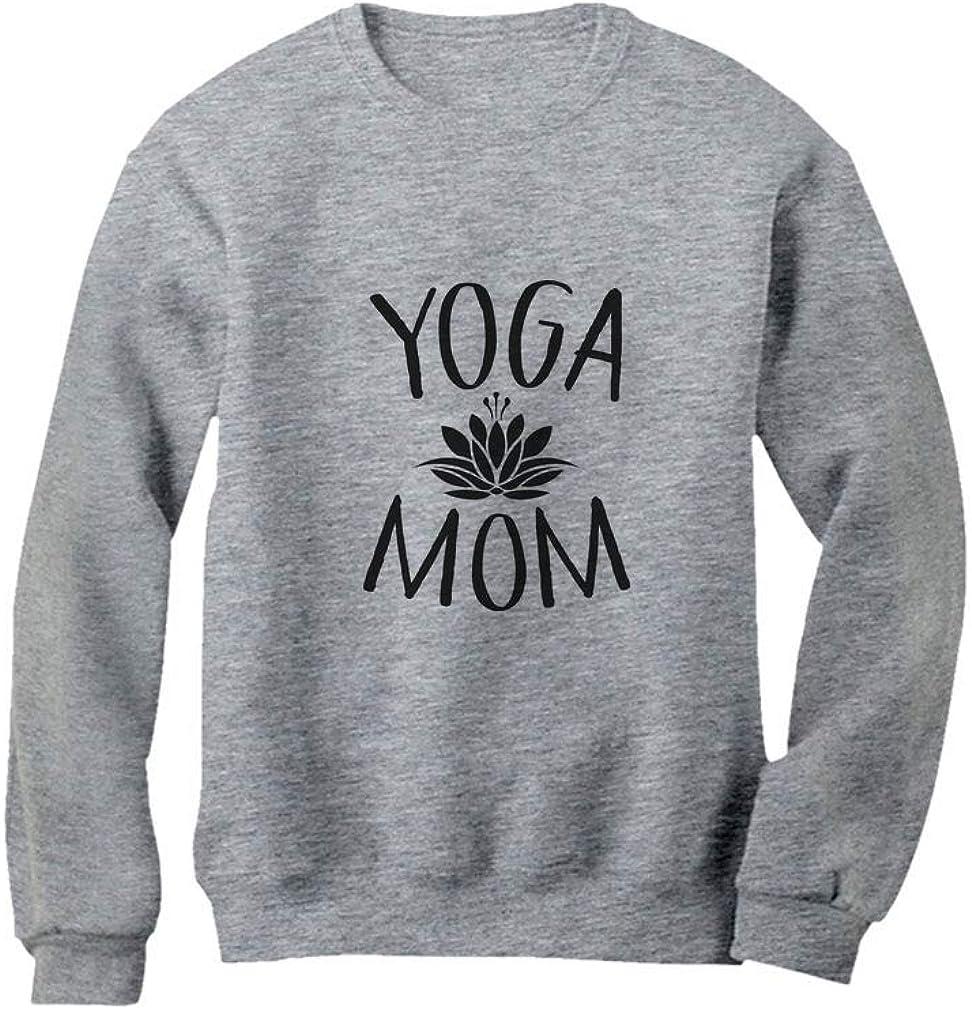 Yoga Mom for Yoga Lovers Women Sweatshirt Tstars