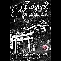 Zuigudō: il Sentiero nelle Tenebre (La Saga degli Spiriti Vol. 2)