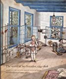 The World Of Jan Brandes, 1743-1808: Drawings Of A Dutch Traveller In Batavia, Ceylon And Southern Africa