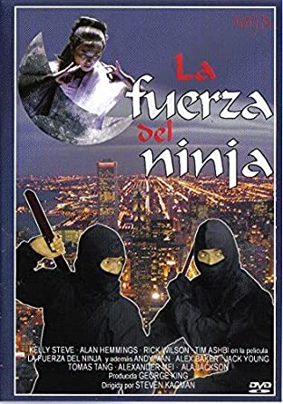 La Fuerza del Ninja [DVD]: Amazon.es: Kelly Steve, Alan ...