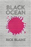 Black Ocean, Rick Blaine, 0962922730