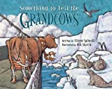 Something to Tell the Grandcows, Eileen Spinelli, 0802853048