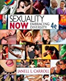 img - for Sexuality Now: Embracing Diversity, 4th Edition book / textbook / text book