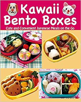 Kawaii Bento Boxes Cute And Convenient Japanese Meals On The Go Joie Staff 9784889962604 Amazon Books