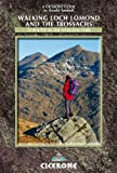 Walking Loch Lomond and the Trossachs, Ronald Turnbull, 1852845309