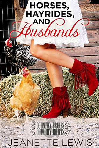 Horses, Hayrides and Husbands: Country Brides & Cowboy Boots