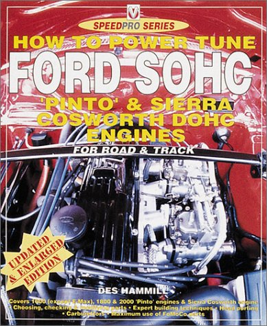 How to Power Tune Ford SOHC 4-Cylinder Pinto & Cosworth DOHC Engines PDF