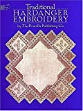 Traditional Hardanger Embroidery, Priscilla Publishing Co., 0486249069