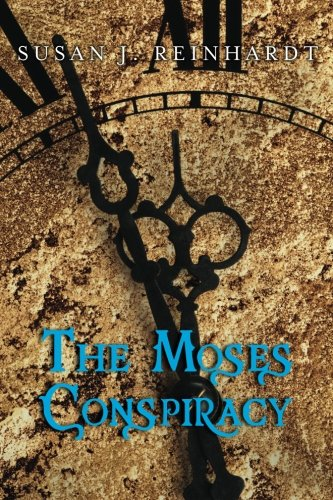 Read Online The Moses Conspiracy: A Novel (The Moses Trilogy) (Volume 1) pdf