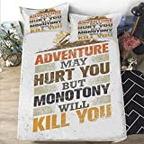 California King Versus King Bed Mattress Cover Twin size 3D Printed Decorative Quilted 1 Piece Coverlet Set with 2 Pillows,Adventure,Adventure Versus Monotony Quote with Sun and Mountains Movement Suggesting Image Decorative,Multico