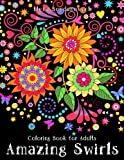 Coloring Book for Adults: Amazing Swirls - Best Reviews Guide