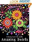 #10: Coloring Book for Adults: Amazing Swirls