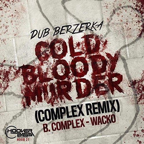 Cold Bloody Murder (Complex Rmx)
