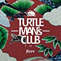 オムニバス / TURTLE MAN'S CLUB JAPANESE FOUNDATION MIXの商品画像