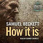 How It Is | Samuel Beckett