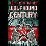 Wolfhound Century | Peter Higgins