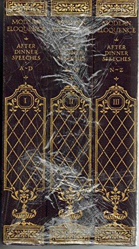 Modern Eloquence: After Dinner Speeches (3 volumes)