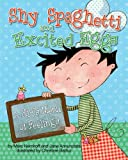 img - for Shy Spaghetti and Excited Eggs: A Kid's Menu of Feelings book / textbook / text book