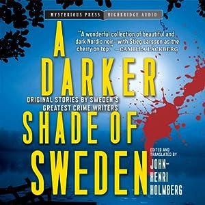A Darker Shade of Sweden Audiobook