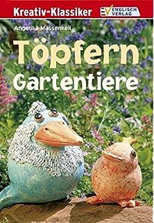 Töpfern Ideen Für Den Garten Amazonde Angelika Massenkeil Bücher
