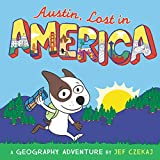 img - for Austin, Lost in America: A Geography Adventure book / textbook / text book