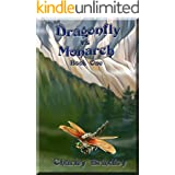 Dragonfly vs Monarch: Book One