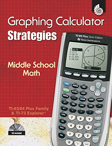 (Graphing Calculator Strategies: Middle School Math (Professional Resources) )