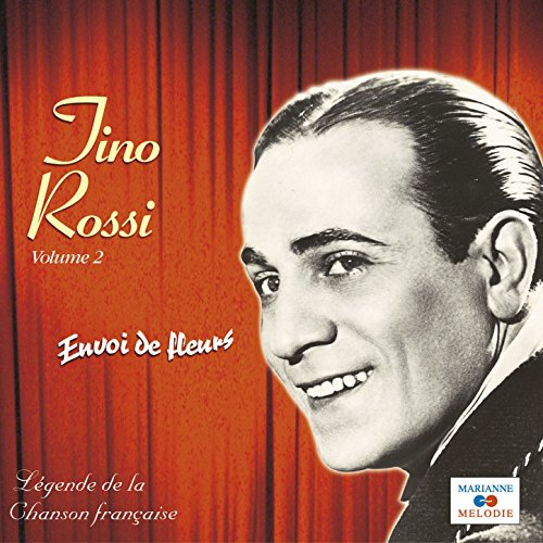 envoi de fleurs by tino rossi on amazon music. Black Bedroom Furniture Sets. Home Design Ideas