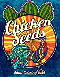 Chicken Seeds: An Eclectic Coloring Book (Eclectic Coloring Books) (Volume 6)