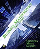 Business Mathematics Brief Plus MyMathLab/MyStatLab, Clendenen, Gary and Salzman, Stanley, 0132770067
