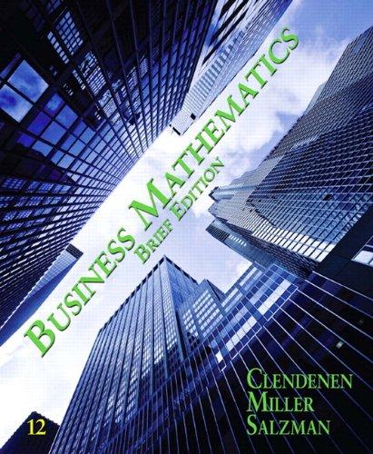 Business Mathematics Brief Plus MyMathLab -- Access Card Package/MyStatLab -- Access Card Package (12th Edition)