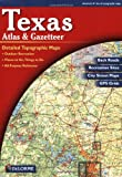 Texas Atlas & Gazetteer (Delorme Atlas & Gazetteer)