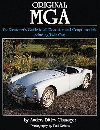 Original MGA: The Restorer's Guide to All Roadster and Coupe Models Including Twin Cam (Original Series) from Brand: Herridge Sons Ltd