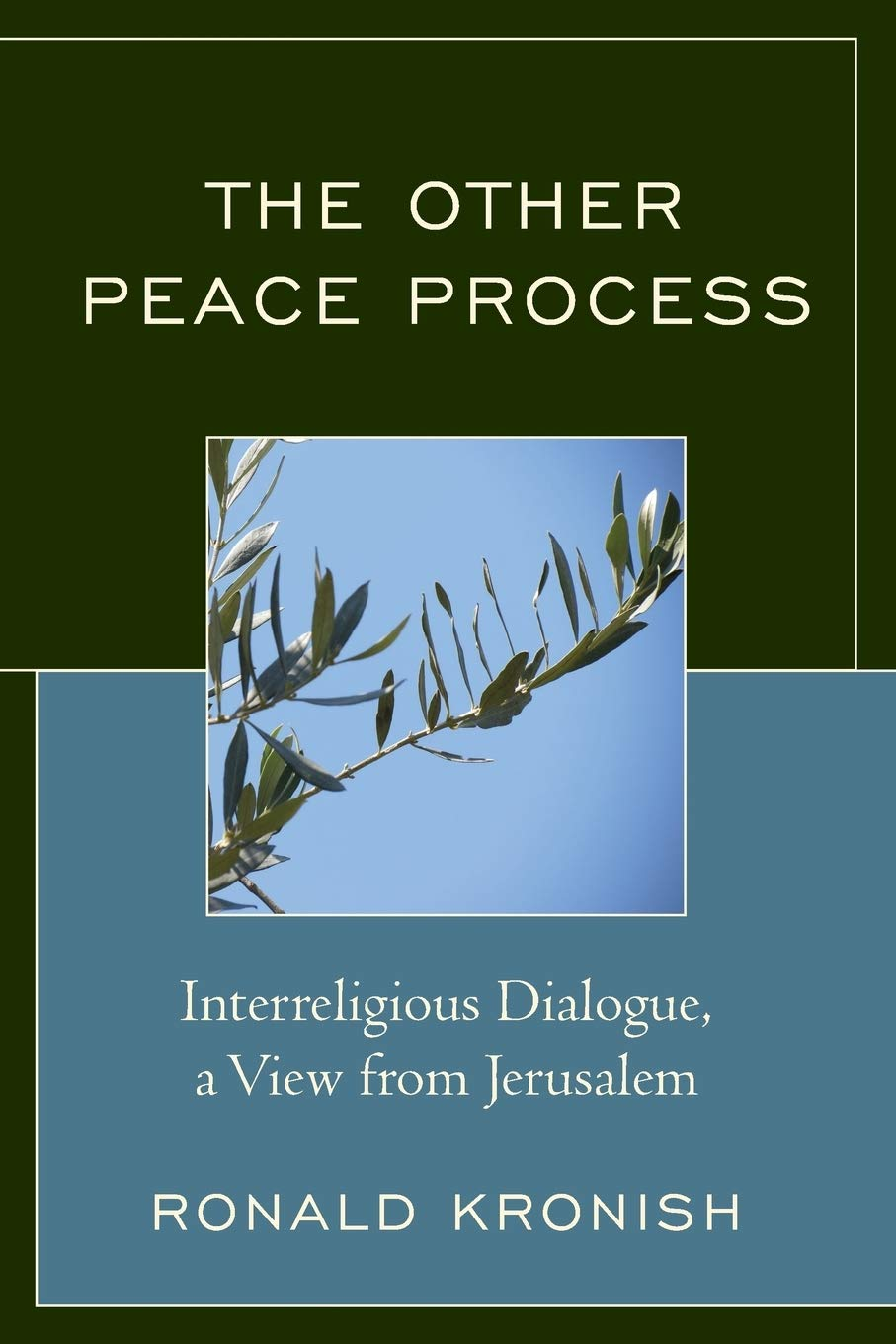 The Other Peace Process: Interreligious Dialogue, a View from ...