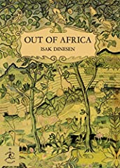 Selected by the Modern Library as one of the 100 best nonfiction books of all timeIn this book, the author of Seven Gothic Tales gives a true account of her life on her plantation in Kenya. She tells with classic simplicity of the ways of the...