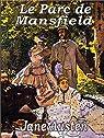 Le Parc de Mansfield (Illustrated) par Austen