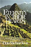 Eternity in Their Hearts : Startling Evidence of Belief in the One True God in Hundreds of Cultures Throughout the World, Richardson, Don, 0830707395